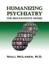 Humanizing Psychiatry (eBook): The Biocognitive Model